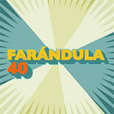 Farándula 40