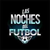 Las Noches del Futbol